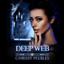 Deep Web: The Crush Saga, Volume 5 (Unabridged) MP3 Audiobook