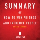 Summary of How to Win Friends and Influence People by Dale Carnegie Includes Analysis (Unabridged) MP3 Audiobook