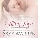 Filthy Love: A Bad Boy Romance Boxed Set (Unabridged) MP3 Audiobook