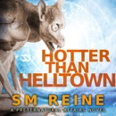 Hotter Than Helltown: Preternatural Affairs, Book 3 (Unabridged) MP3 Audiobook