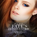 Fate's Intervention: Hidden Secrets Saga, Book 5 (Unabridged) MP3 Audiobook