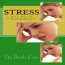 Stress: How to Eliminate Stress and Anxiety from Your Life Forever (Unabridged) MP3 Audiobook