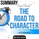 David Brooks' The Road to Character - Summary & Analysis (Unabridged) MP3 Audiobook
