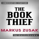 The Book Thief by Markus Zusak: Conversation Starters (Unabridged) MP3 Audiobook