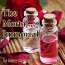 The Mortal Immortal (Unabridged) MP3 Audiobook