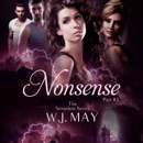 Nonsense: Supernatural, Superpowers, Radium Halos: The Senseless Series, Book 3 (Unabridged) MP3 Audiobook