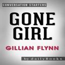 Gone Girl: A Novel by Gillian Flynn: Conversation Starters (Unabridged) MP3 Audiobook
