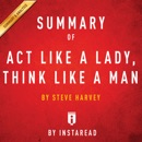 Summary of Act Like a Lady, Think Like a Man by Steve Harvey Includes Analysis (Unabridged) MP3 Audiobook