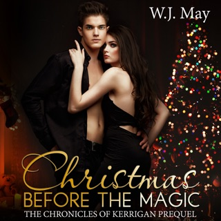Christmas Before the Magic: The Chronicles of Kerrigan Prequel Book 1 (Unabridged) E-Book Download
