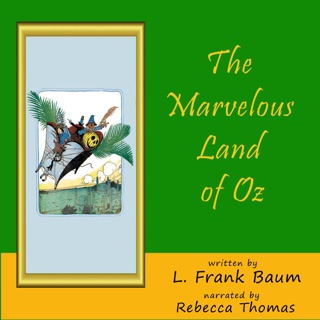 The Marvelous Land of Oz (Unabridged) E-Book Download