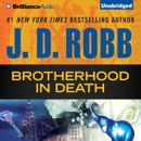 Brotherhood in Death: In Death Series, Book 42 (Unabridged) MP3 Audiobook