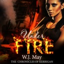 Under Fire: The Chronicles of Kerrigan, Book 5 (Unabridged) MP3 Audiobook