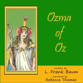 Ozma of Oz: Oz, Book 3 (Unabridged) E-Book Download