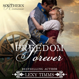Freedom Forever: Southern Romance, Volume 3 (Unabridged) E-Book Download