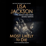 Most Likely to Die (Unabridged)
