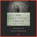 The Clock Strikes Twelve (Unabridged) MP3 Audiobook
