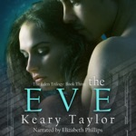 The Eve: The Eden Trilogy Book 3 (Unabridged)