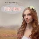 Fiery Bride: Matchmaker & Co., Book 3 (Unabridged) MP3 Audiobook