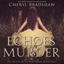 Echoes of Murder: Till Death Do Us Part, Book 2 (Unabridged) MP3 Audiobook