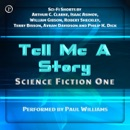 Tell Me a Story: Science Fiction One (Unabridged) MP3 Audiobook