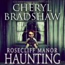 Rosecliff Manor Haunting: Addison Lockhart, Book 2 (Unabridged) MP3 Audiobook