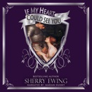 If My Heart Could See You (Unabridged) MP3 Audiobook