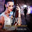 Val - Prequel to the Zombie Chronicles: Apocalypse Infection Unleashed Series Book 0 (Unabridged) MP3 Audiobook