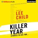 Killer Year: Stories to Die For... (Unabridged) MP3 Audiobook