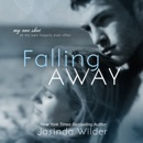 Falling Away: Falling into You, Book 4 (Unabridged) MP3 Audiobook
