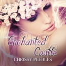 Enchanted Castle: A Novelette: The Enchanted Castle Series, Book 1 (Unabridged) MP3 Audiobook