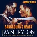 Barracuda's Heart: Hot Rods, Book 6 (Unabridged) MP3 Audiobook