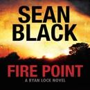 Fire Point: Ryan Lock, Book 6 (Unabridged) MP3 Audiobook