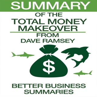 Summary of The Total Money Makeover from Dave Ramsey (Unabridged) E-Book Download