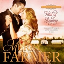 Trail of Longing: Hot on the Trail, Book 3 (Unabridged) MP3 Audiobook