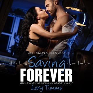 Simon & Julie's Story: Saving Forever, Part 8 (Unabridged) E-Book Download