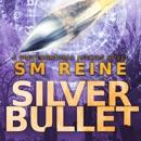 Silver Bullet: Preternatural Affairs, Book 2 (Unabridged) MP3 Audiobook