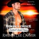 Roman's Choice: Saddles & Second Chances, Book 1 (Unabridged) MP3 Audiobook