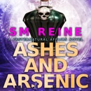 Ashes and Arsenic: An Urban Fantasy Mystery: Preternatural Affairs, Book 6 (Unabridged) MP3 Audiobook