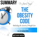 Summary of Dr. Jason Fung's The Obesity Code: Unlocking the Secrets of Weight (Unabridged) MP3 Audiobook