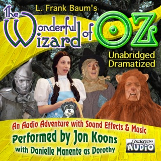 The Wonderful Wizard of OZ - Unabridged and Dramatized - Legacy Edition E-Book Download