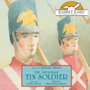 The Steadfast Tin Soldier (Unabridged) MP3 Audiobook