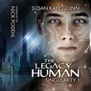 The Legacy Human: Singularity, Book 1 (Unabridged) MP3 Audiobook