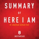 Summary of Here I Am by Jonathan Safran Foer Includes Analysis (Unabridged) MP3 Audiobook
