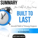 Summary Jim Collins and Jerry Porras' Built to Last: Successful Habits of Visionary Companies (Unabridged) MP3 Audiobook