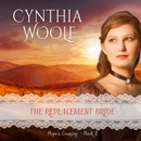 The Replacement Bride: Hope's Crossing, Book 2 (Unabridged) MP3 Audiobook