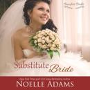 Substitute Bride: Beaufort Brides, Book 2 (Unabridged) MP3 Audiobook