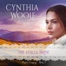 The Stolen Bride: Hope's Crossing, Book 3 (Unabridged) MP3 Audiobook