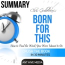 Summary Chris Guillebeau's Born for This: How to Find the Work You Were Meant to Do (Unabridged) MP3 Audiobook