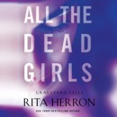 All the Dead Girls: Graveyard Falls, Book 3 (Unabridged) MP3 Audiobook