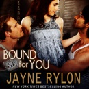 Bound for You: Men in Blue, Book 6 (Unabridged) MP3 Audiobook